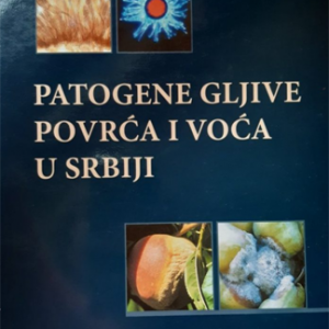 Patogene gljive voća i povrća u Srbiji