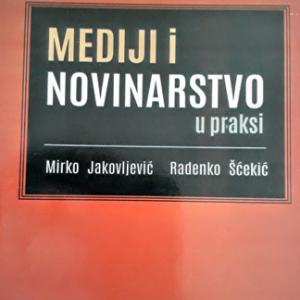 Mediji i novinarstvo u praksi